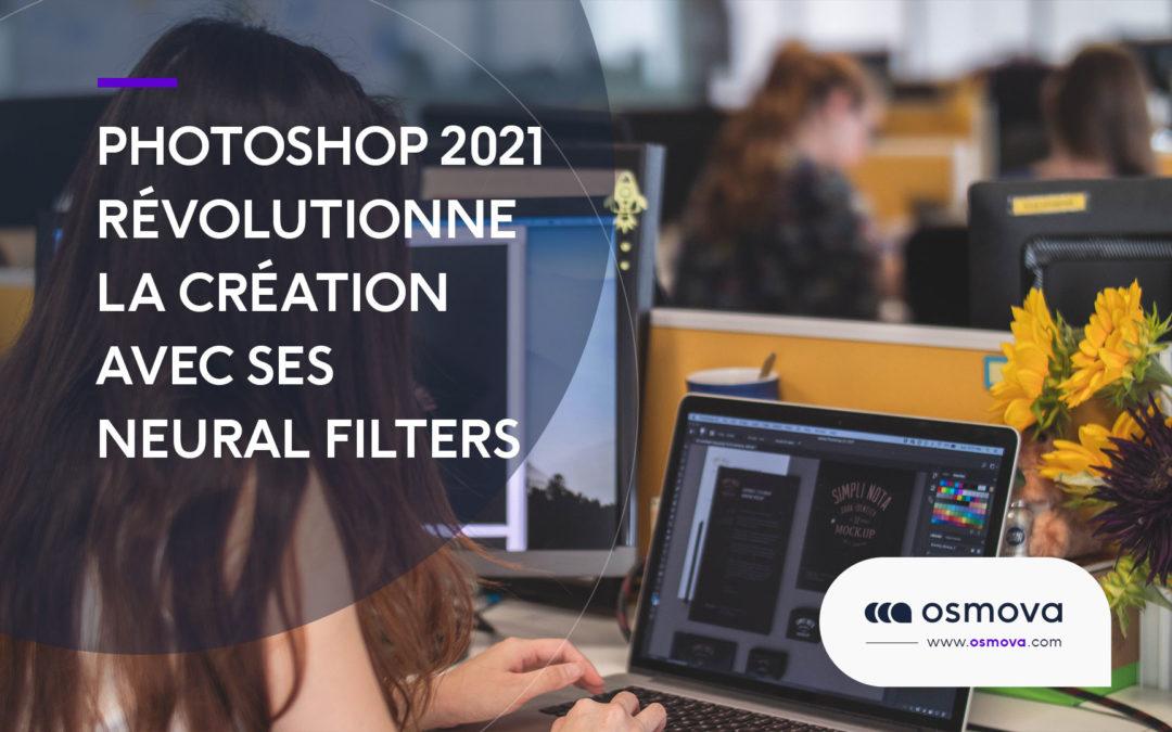 Photoshop 2021 révolutionne la création avec ses Neural Filters