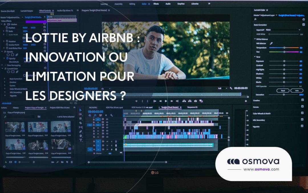 Lottie by Airbnb: innovation ou limitation pour les designers ?