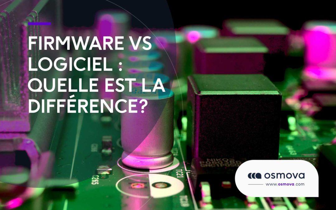 Firmware vs Logiciel : quelle est la différence ?
