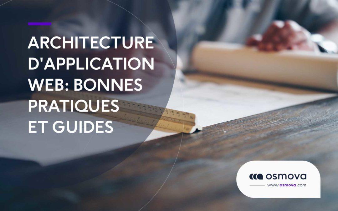 Architecture d'application Web : bonnes pratiques et guides