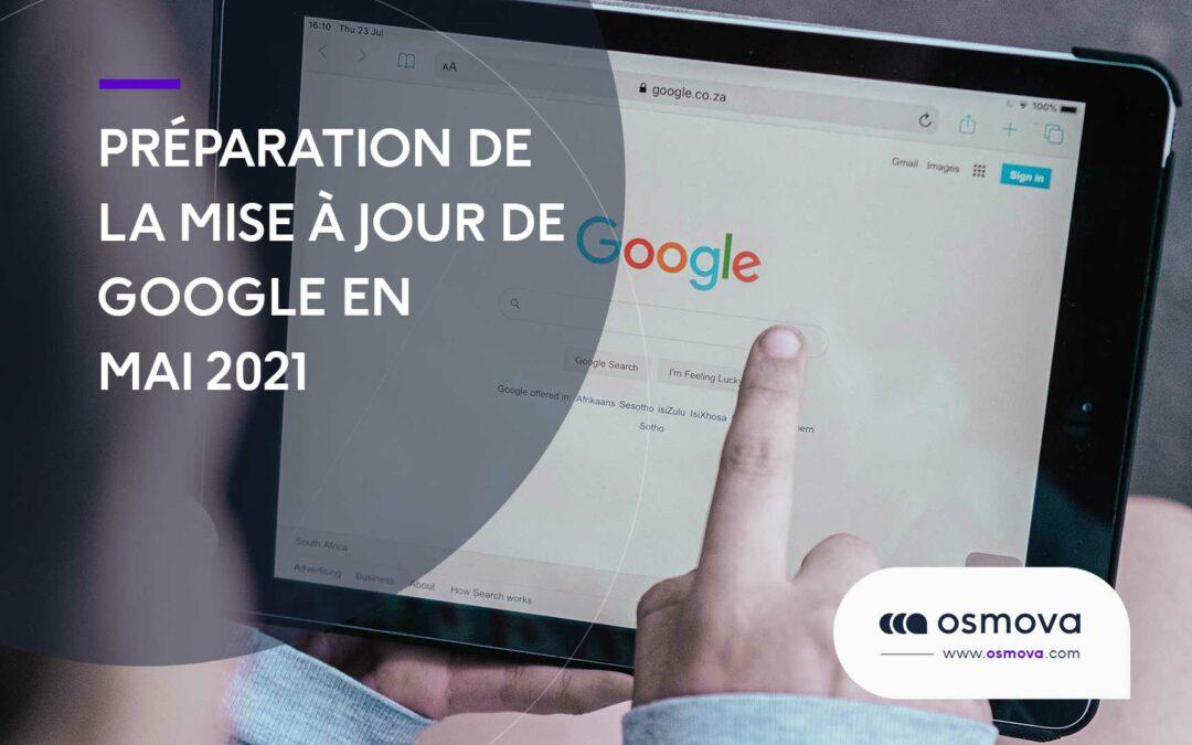 Préparation de la mise à jour Google en mai 2021