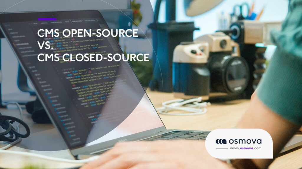 CMS Open Source Vs. CMS Closed Source