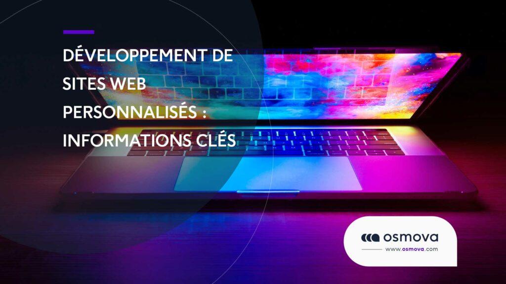 Développement de sites Web personnalisés : informations clés