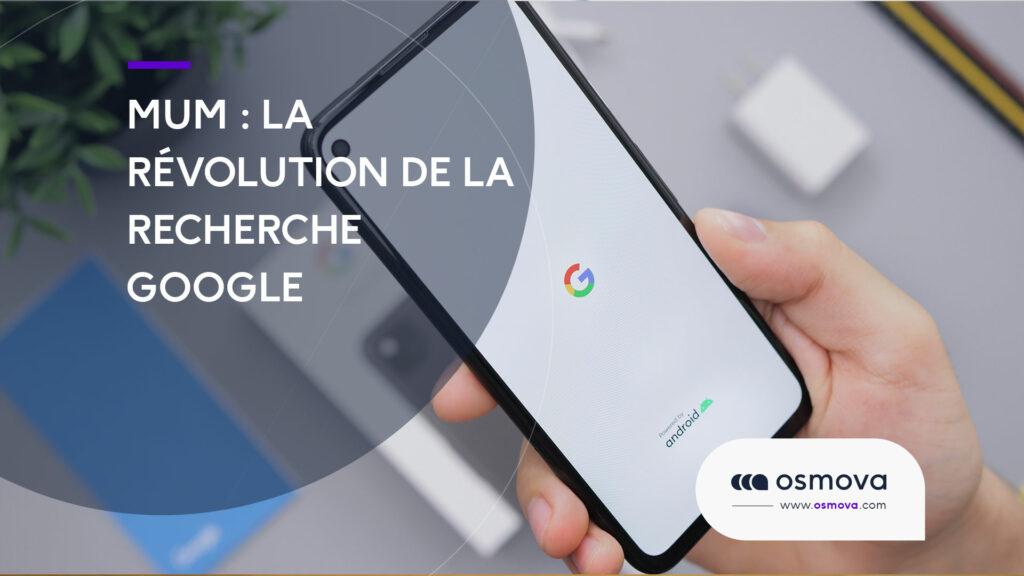 MUM : la révolution de la recherche Google