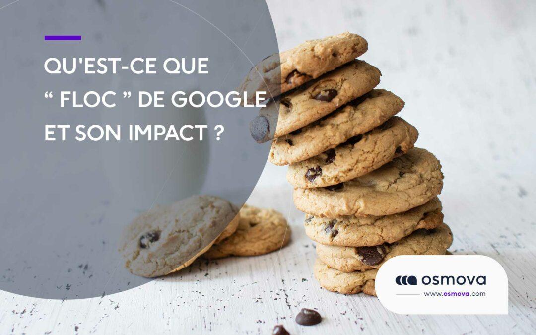 Qu'est-ce que le FLoC de Google et son impact