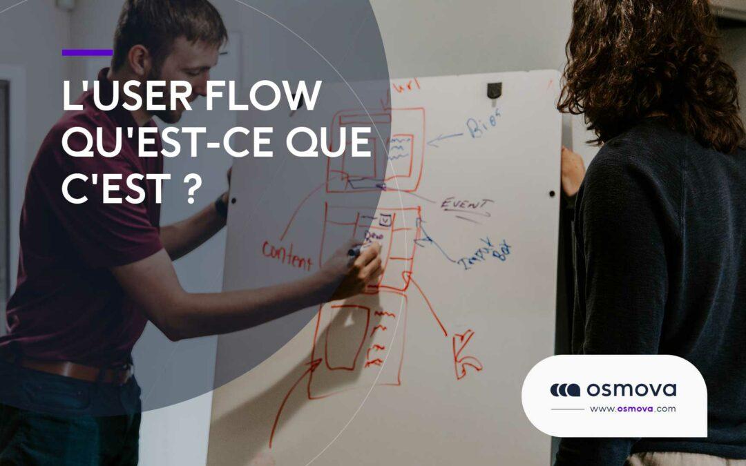 L'user flow qu'est-ce que c'est ?
