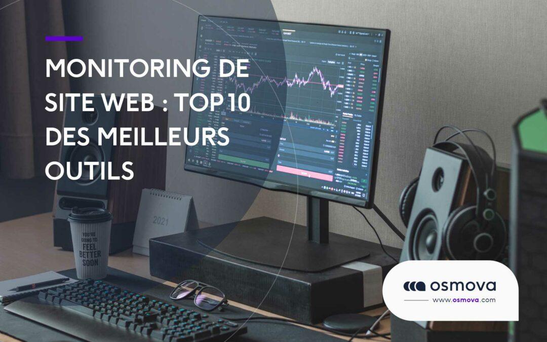 Monitoring de site web : Top 10 des meilleurs outils