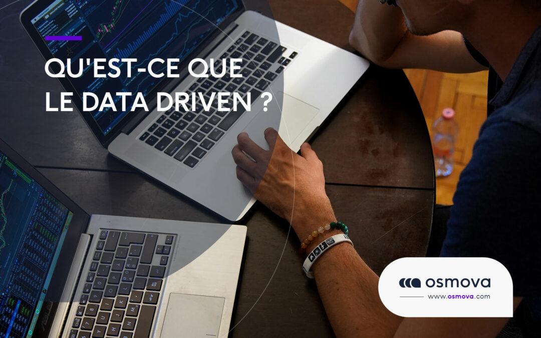 Qu'est-ce que le Data Driven ?