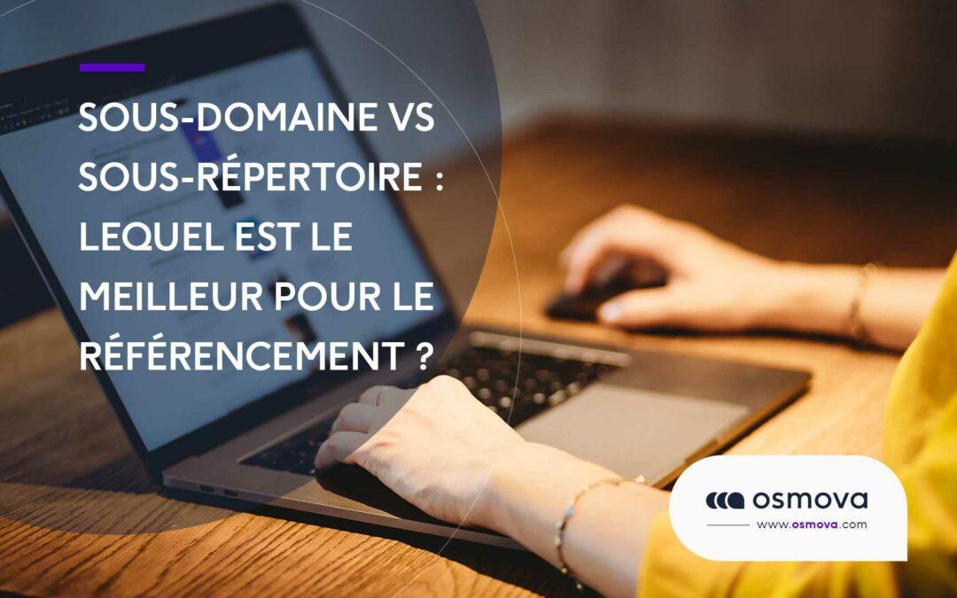 Sous-domaine vs sous-répertoire :  lequel est le meilleur pour le référencement ? (2022)