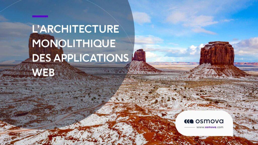 Architecture monolithique