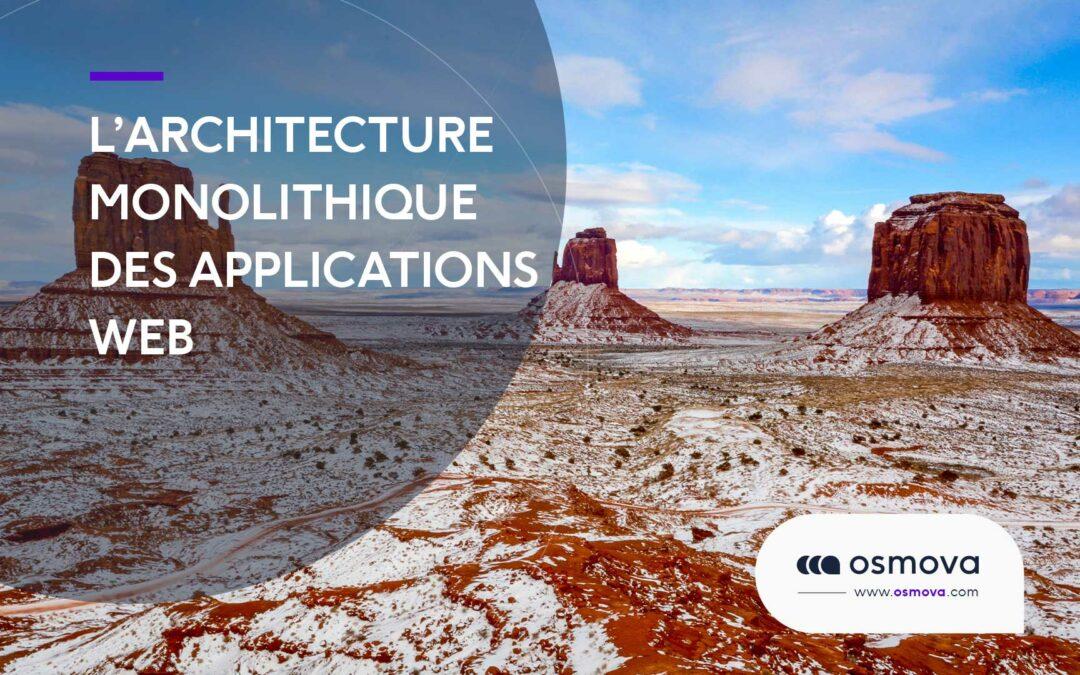Architecture monolithique guide #1