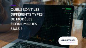 les différents types de modèles économiques SaaS